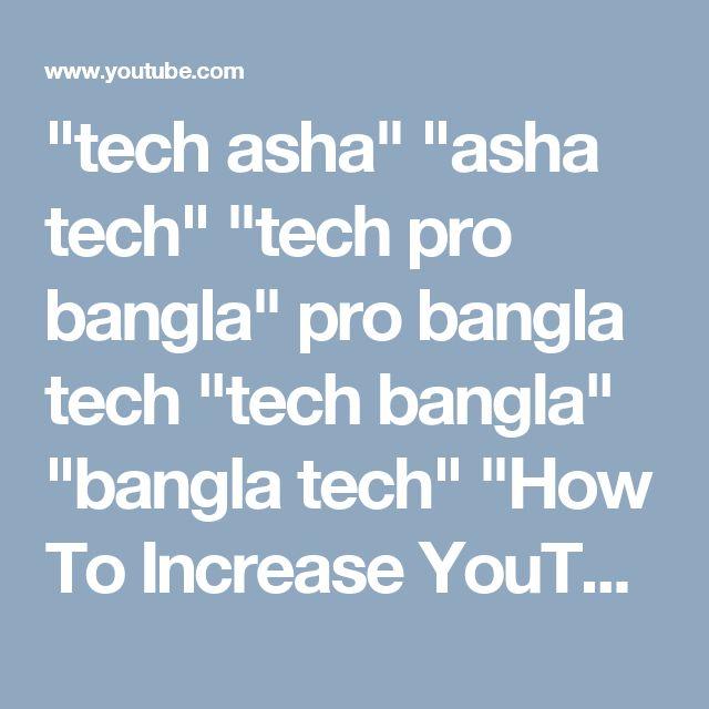 """""""tech asha"""" """"asha tech"""" """"tech pro bangla"""" pro bangla tech """"tech bangla"""" """"bangla tech"""" """"How To Increase YouTube Subscribers with YouTube END SCREEN"""" """"increase subscribers on youtube"""" """"grow channel fast"""" increase """"get more views"""" """"how to increase subscribers"""" """"youtube end screen"""" """"end screen"""" """"youtube end card"""" """"end card tutorial"""" """"end card"""" """"how to"""" """"how to make an outro"""" """"how to get more subscribers end screen"""" youtube tutorial"""