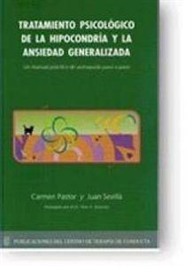 """Imagen de Tratamiento Psicológico de la Hipocondría y la Ansiedad Generalizada """"Un Manual Práctico de Autoayuda Paso a Paso"""""""