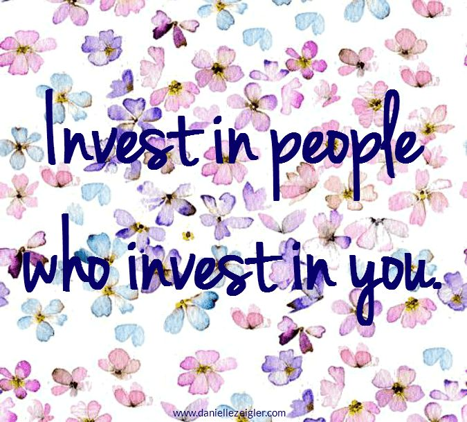 Image result for invest in people who invest in you