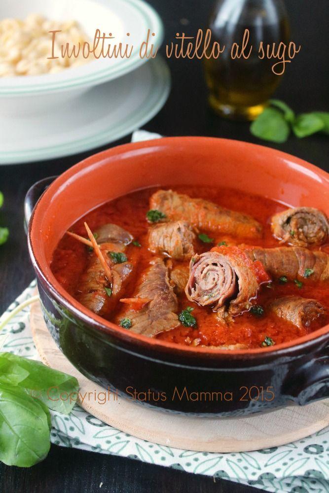 Involtini di vitello al sugo gustosi ricetta semplice secondo braciole pomodoro © Copyright Status mamma 2015 Statusmamma Giallozafferano