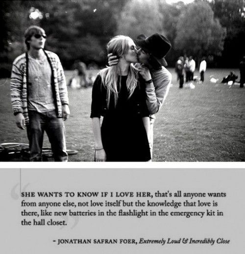 Foer.: Hall Closet, Kiss, Author Quotes, Book, Quotes Pictures, Romance, Emergency Kits, Love Quotes, True Stories