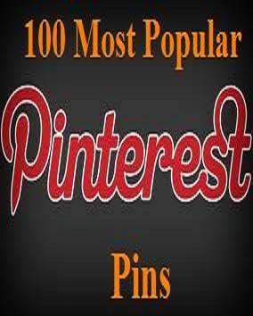 100 Most Popular Pins on Pinterest: Popular Pin