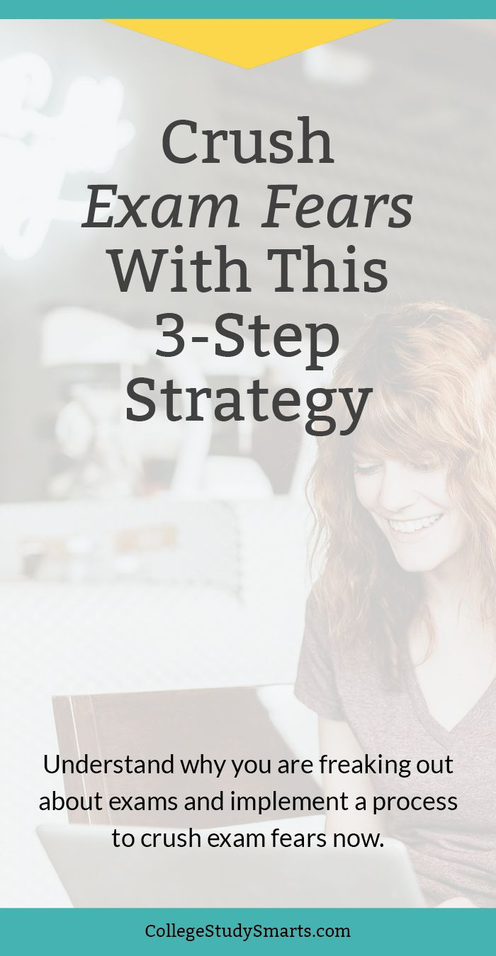 Crush Exam Fears With This 3-Step Strategy | Test Taking