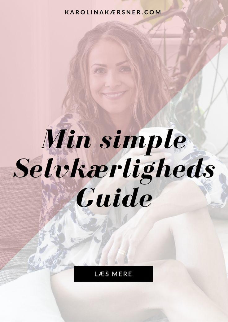 Selvkærligheds Guide af Karolina Kærsner