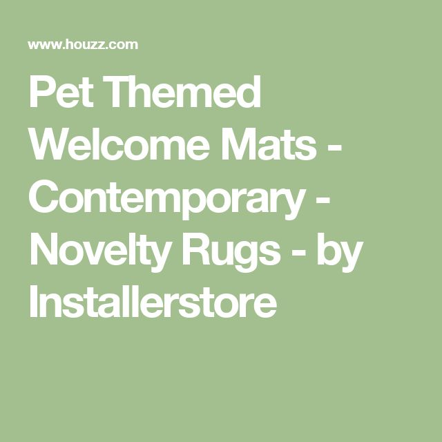 Pet Themed Welcome Mats - Contemporary - Novelty Rugs - by Installerstore