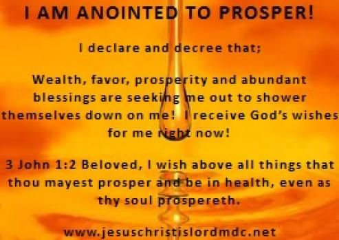 prosper and be in good health | ANOINTED TO PROSPER! DECLARE AND