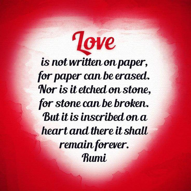 Quotes From Rumi On Love: Love Is Not Written On Paper, For Paper Can Be Erased. Nor