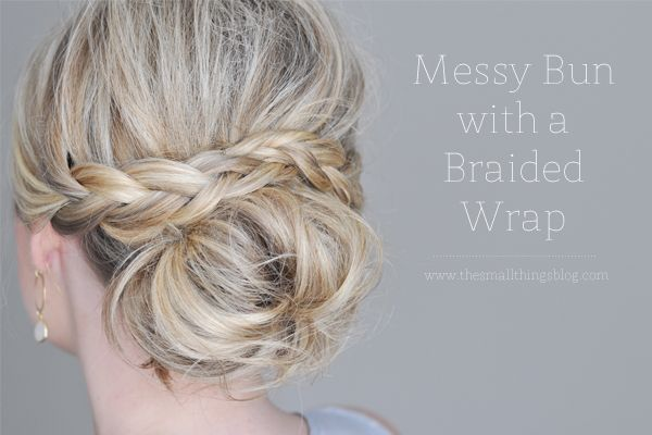 Messy Bun with a Braided Wrap- cute hair for holiday parties
