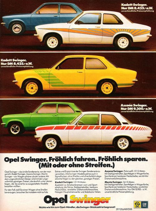 Opel Swinger. Our Family had an orange Opel and it was the car I learned to drive when I was in the 4th grade. LOVED that car!