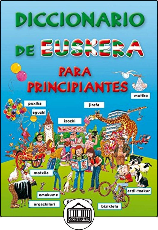 Diccionario De Euskera Para Principiantes (Diccionario Para Principiantes) de Equipo Susaeta ✿ Libros infantiles y juveniles - (De 3 a 6 años) ✿