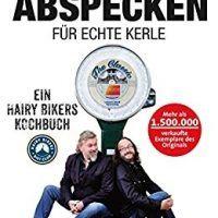 Abspecken für echte Kerle: Ein Hairy Bikers Kochbuch by Si King – Download eBook | EPUB | PDF, topcookbox.com