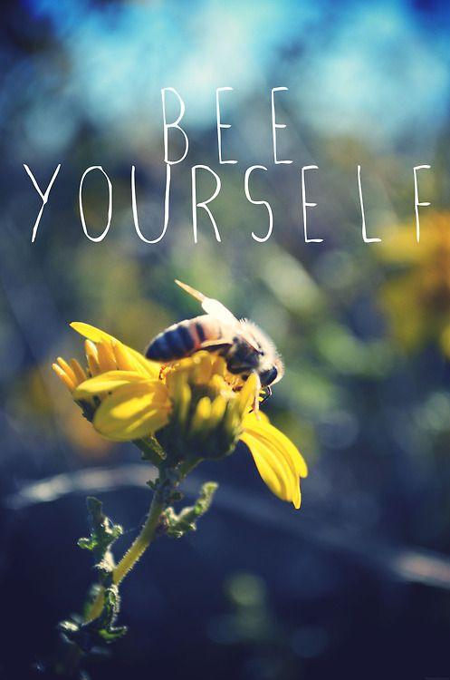 i love bees and myself
