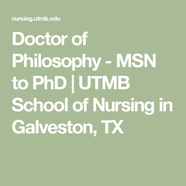 Doctor of Philosophy - MSN to PhD | UTMB School of Nursing in Galveston, TX