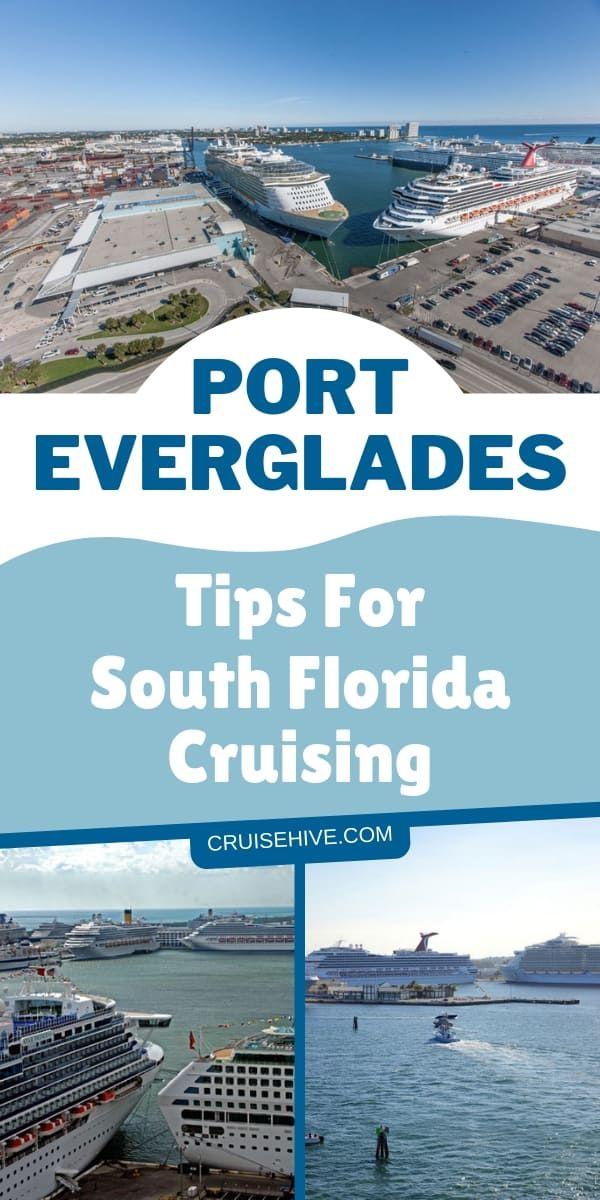 Port Everglades Tips For South Florida Cruising Cruise Travel Cruise Destinations Cruise Vacation
