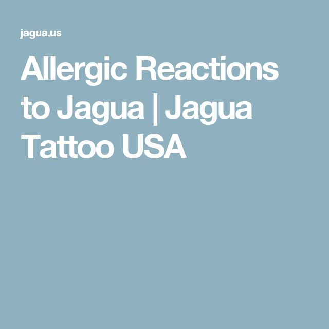 Allergic Reactions to Jagua | Jagua Tattoo USA