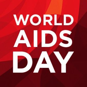 World AIDS Day - December 1, 2015 - We've come a long way but not far enough.