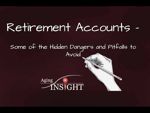 Aging Insight: Ep. 44 | Retirement Accounts - Some of the Hidden Dangers and Pitfalls to Avoid - YouTube   beneficiary designation form, contingent beneficiary, IRA, retirement accounts, retirement plans
