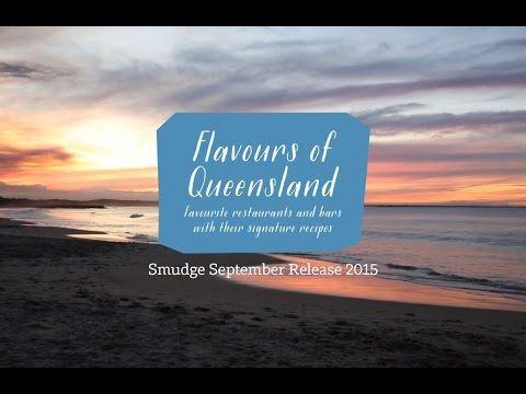 Book Trailer: Flavours of Queensland - Smudge Eats