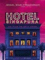 Hôtel Singapura (film 2015) - Comédie dramatique - L'essentiel - Télérama.fr
