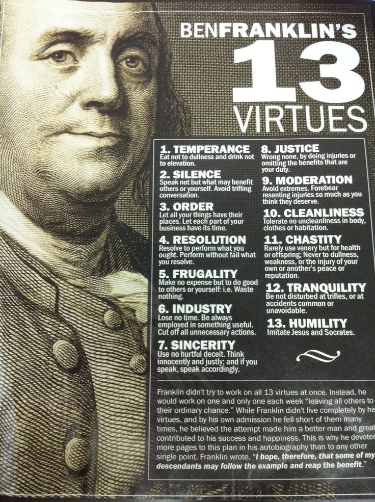 Benjamin Franklin's 13 Virtues: Franklin S 13, Benjamin Franklin Quotes, Benjamin Franklin S, Virtues Quotes, Franklin S Virtues, Ben Franklin Quotes, Kid