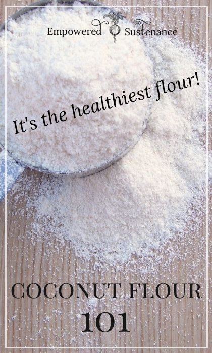 Learn how and why to use coconut flour, the healthiest flour available!