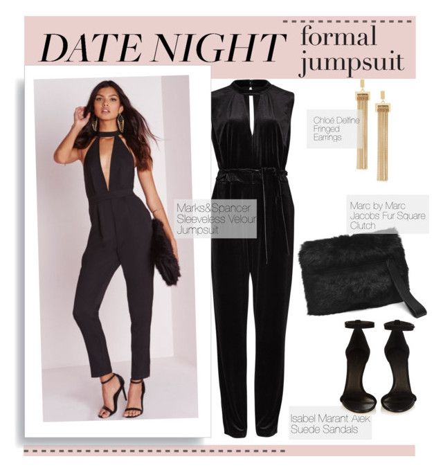 """Date Night"" by bombaysapphire ❤ liked on Polyvore featuring M&S, Marc by Marc Jacobs, Chloé, Isabel Marant, women's clothing, women's fashion, women, female, woman and misses"