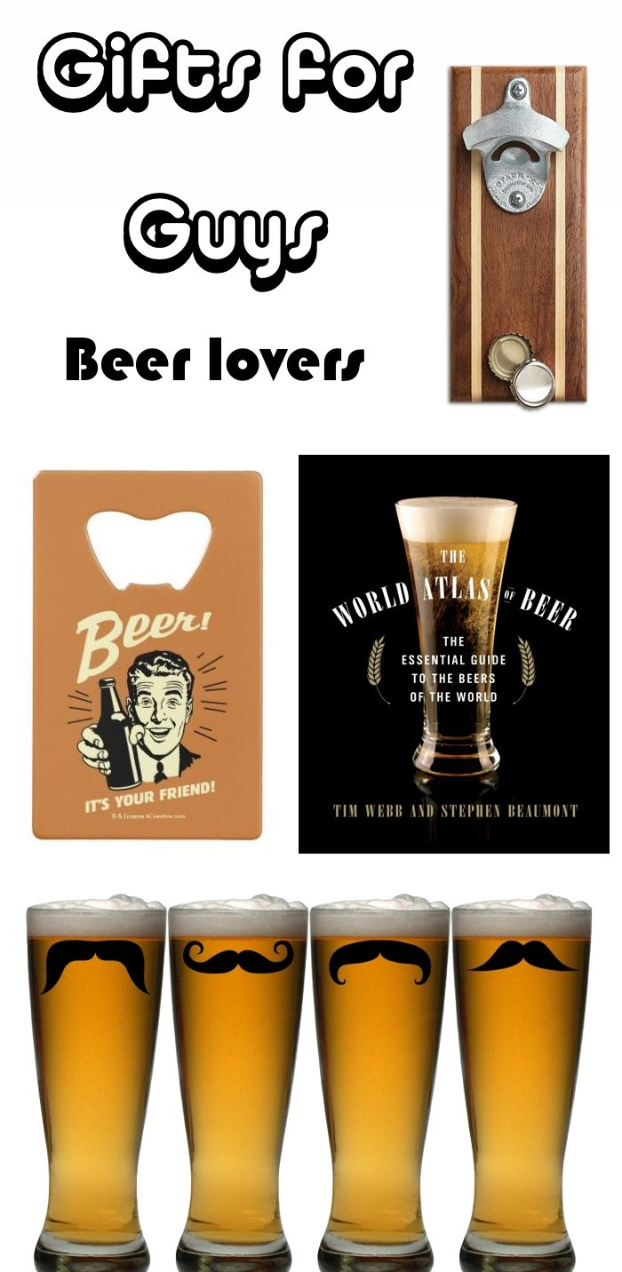 Looking for the perfect gifts for guys? If the dudes in your life are beer lovers, here are some great picks to choose from!