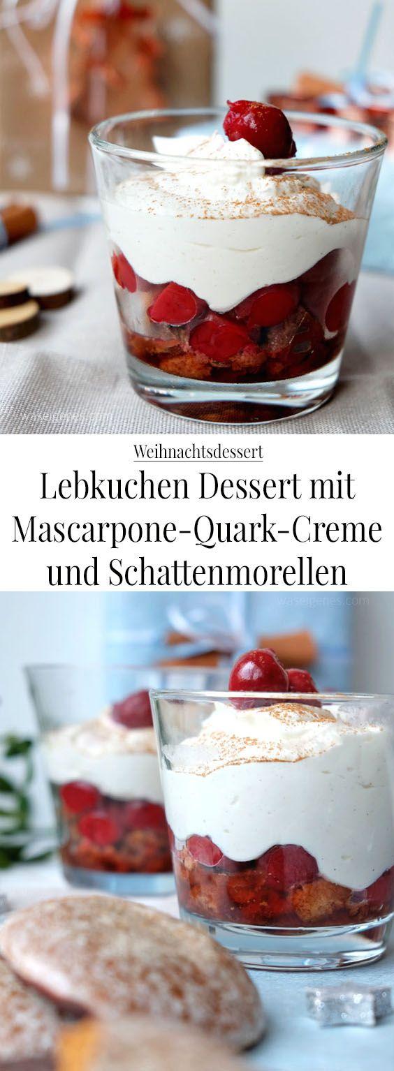Weihnachtsdessert: Lebkuchen Dessert mit Mascarpone Quark Creme und Schattenmorellen | waseigenes.com