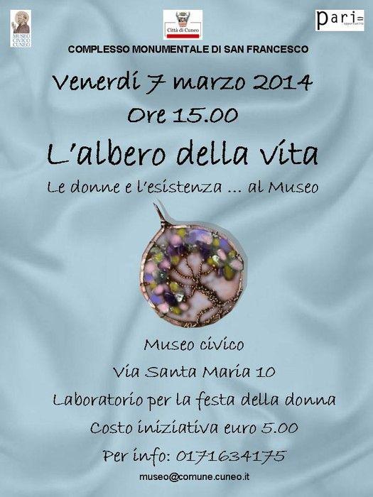 """Venerdì 7 marzo, dalle ore 15.00, con """"L'albero della vita. Le donne e l'esistenza… al Museo"""" il Complesso Monumentale di San Francesco – Museo Civico di Cuneo festeggia la Festa della Donna."""