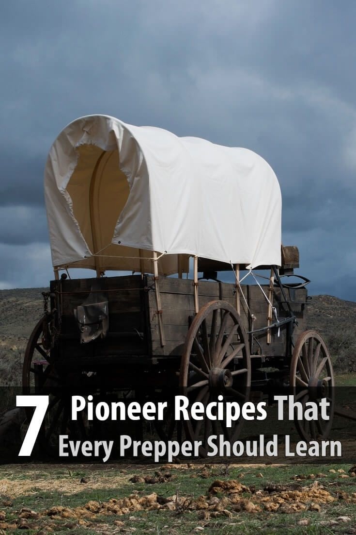 7 Pioneer Recipes Every Prepper Should Learn