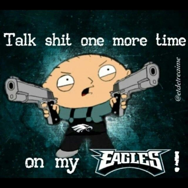 E-A-G-L-E-S EAGLES this soreminds me of something he would say