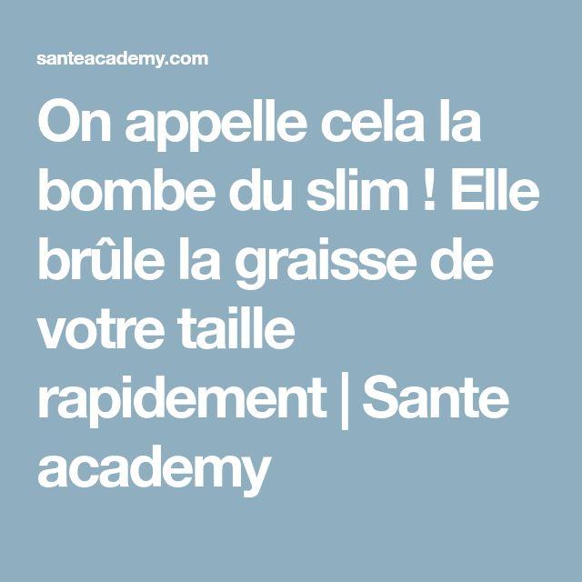 On appelle cela la bombe du slim ! Elle brûle la graisse de votre taille rapidement | Sante academy