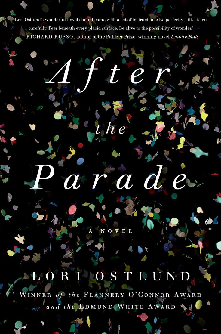 After The Parade By Lori Ostlund [book Cover Image] Is On Bookshare's  Summer 2016