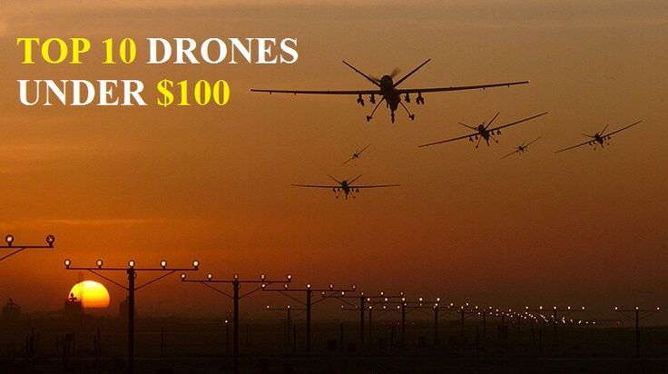 Finding Best Drones Under 100 with camera? Also get review of top 10 drones under 100, best drones with camera under 100, best cheap drones with camera here