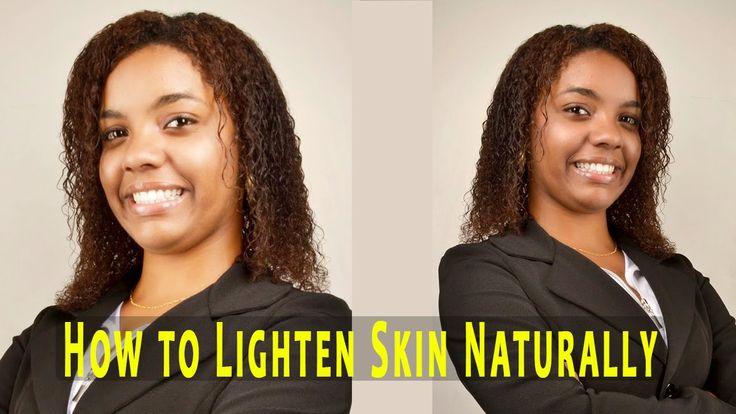 How to #Lighten #Skin #Naturally