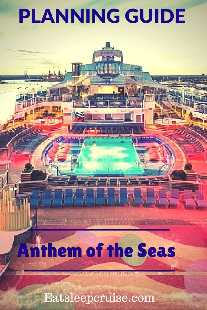 Anthem of the Seas | Prepare for your Royal Caribbean adventure vacation with this step-by-step guide to planning your next Anthem of the Seas cruise.