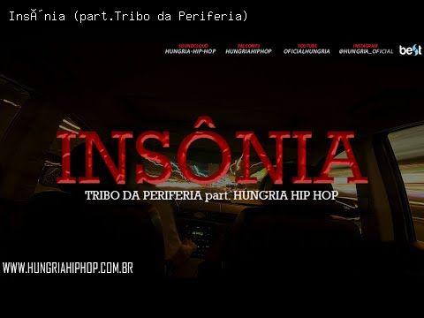 Insônia (part.Tribo da Periferia) - Hungria Hip Hop | Letra da Música