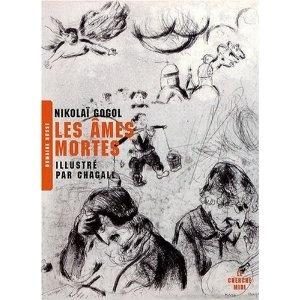 Les âmes mortes / Nicolas Gogol