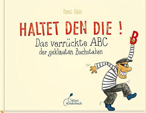 Haltet den Die!: Das verrückte ABC der geklauten Buchstab... https://www.amazon.de/dp/3954701324/ref=cm_sw_r_pi_dp_rXNJxbX54Q4WB