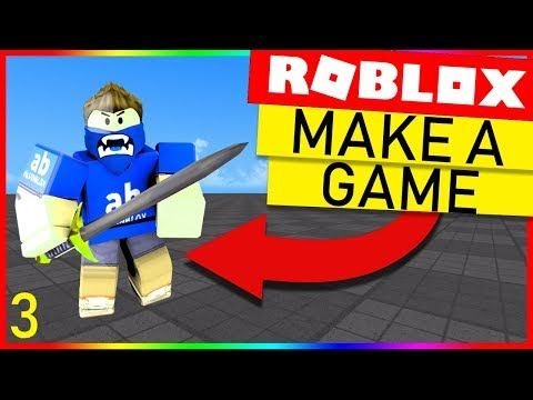 1) How To Make A Roblox Game - Episode 3 - YouTube | Roblox