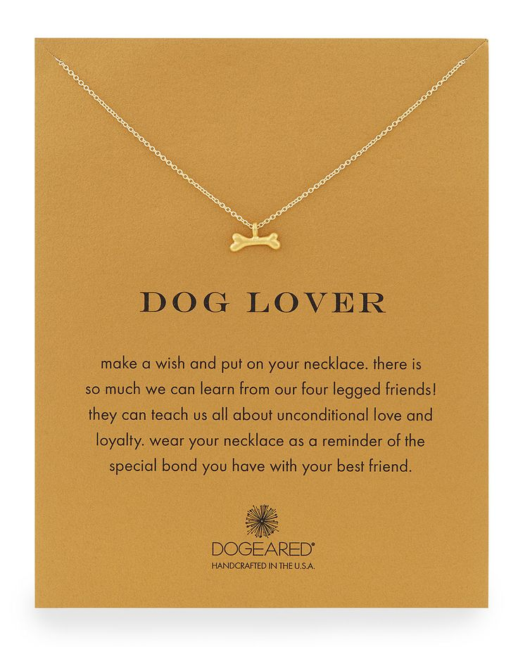 Dog Lover Bone-Pendant Necklace by Dogeared at Neiman Marcus. Nicely done. #dog #jewelry #DogLover http://caninesforchange.com/