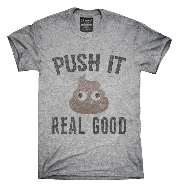 Funny Poop Emoji Push It Real Good T-shirts, Hoodies,