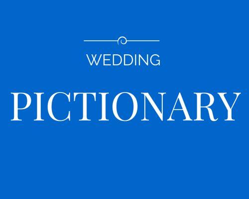 Wedding Pictionary - wedding word fun www ...