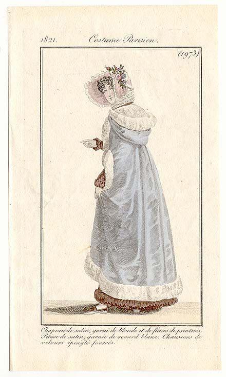 Journal des Dames et des Modes, 1821.(1973) What a gorgeous cloak! It looks so lush and cozy!