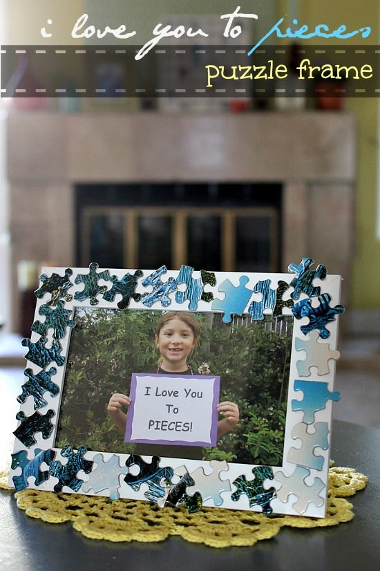 Mother's Day craft - I love you to pieces! Paint and glue old puzzle pieces to a cardboard frame. Add a magnet to the back.