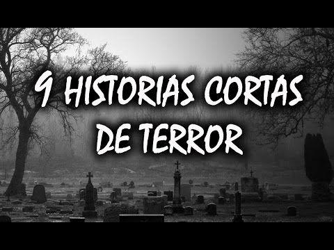 9 Historias Cortas De Terror - YouTube