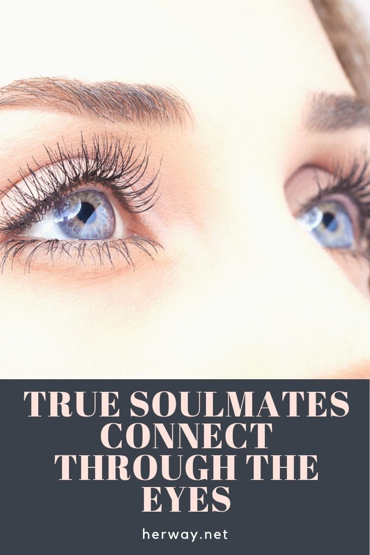 Signs eyes soulmate 16 Unconventional