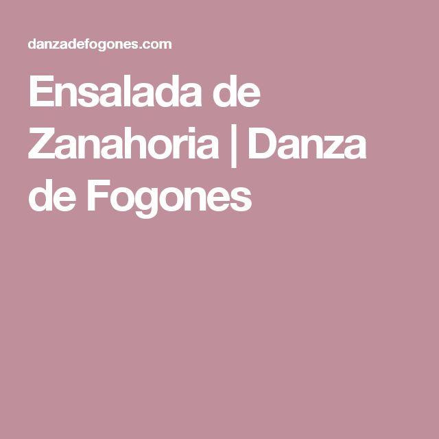 Ensalada de Zanahoria | Danza de Fogones