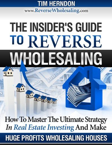 The Insider's Guide To Reverse Wholesaling:Amazon:Kindle Store