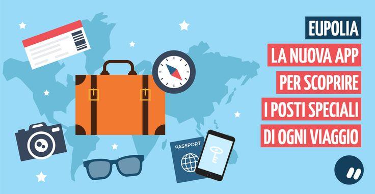 Eupolia: l'app per scoprire i luoghi speciali di un viaggio